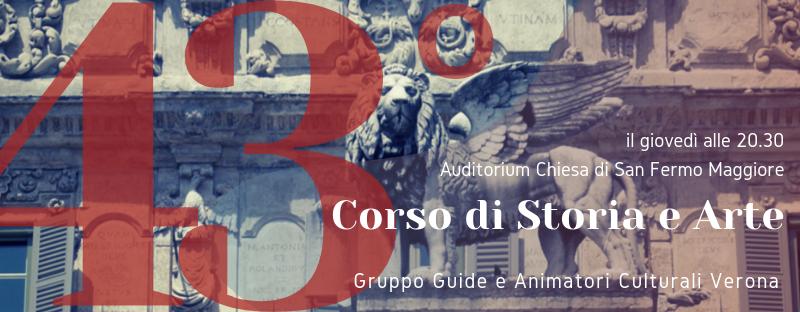 """43° CORSO DI STORIA E ARTE: """"Sulle ali del Leone: evoluzione di una città di terraferma. Verona tra Umanesimo e Rinascimento"""
